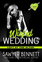 Wicked Wedding (Left at the Altar, #4)