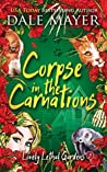 Corpse in the Carnations (Lovely Lethal Gardens #3)