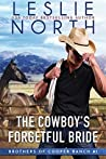 The Cowboy's Forgetful Bride (Brothers of Cooper Ranch, #1)
