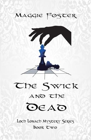 The Swick and the Dead (Loch Lonach #2)