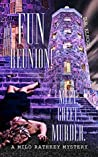 FUN REUNION! MEET, GREET, MURDER (A Milo Rathkey Mystery Book 2)
