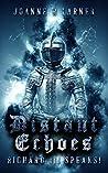 Distant Echoes: Richard III Speaks!