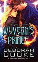 Wyvern's Prince (The Dragons of Incendium, #2)