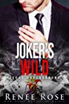 Joker's Wild by Renee Rose