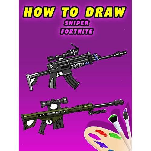 How To Draw Fortnite Rifle Fortnite Gun Bolt Action Sniper