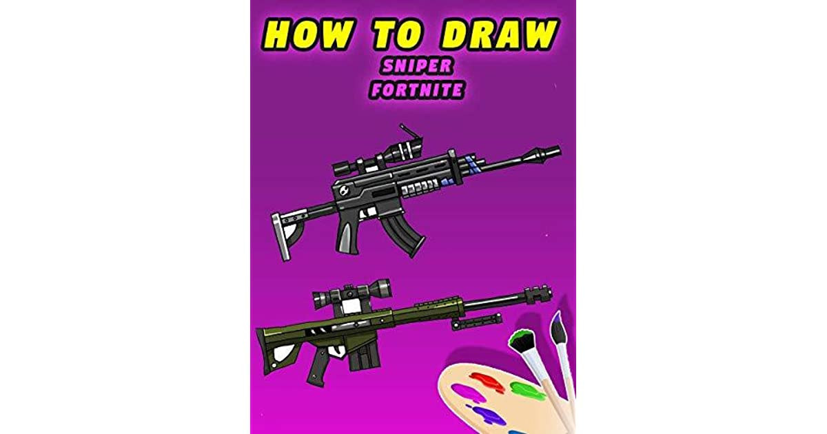 how to draw fortnite rifle fortnite gun bolt action sniper rifle heavy sniper rifle scar rifle scoped ar by joe hilton - bolt action sniper rifle fortnite drawing