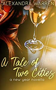 A Tale of Two Cities: A New Year Novella