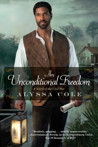 An Unconditional Freedom (The Loyal League, #3)