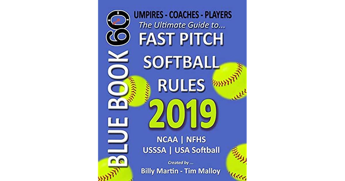 2019 BlueBook 60 - The Ultimate Guide to Fastpitch Softball