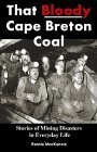That Bloody Cape Breton Coal by Rennie MacKenzie