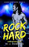 Rock Hard: Chord Brothers, Book 1