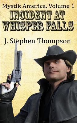 Incident at Whisper Falls