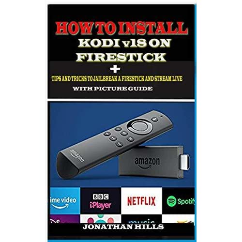 How to Install Kodi v18 on Firestick : + Tips and Tricks to