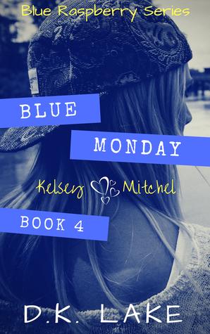 Blue Monday (Blue Raspberry, #4)