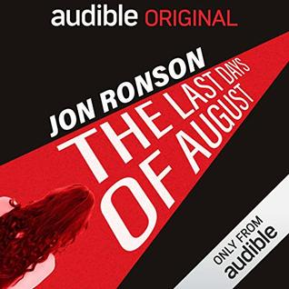 The Last Days of August by Jon Ronson