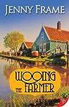 Wooing the Farmer (Axedale, #3)