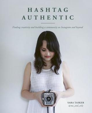 Hashtag Authentic: Be your best creative self via your Instagram online presence