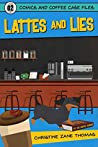 Lattes and Lies (Comics and Coffee Case Files, #2)