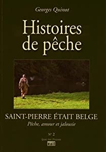 Saint-Pierre était Belge : Histoires de pêche
