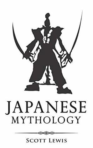 Japanese Mythology by Scott Lewis