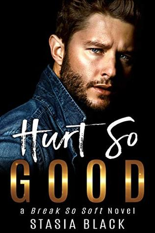 Hurt So Good (Break So Soft Standalone)