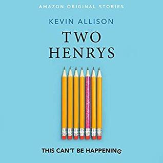 Two Henrys by Kevin Allison