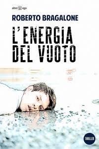 L'energia del vuoto by Roberto Bracalone