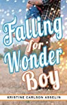 Falling for Wonder Boy (Vernon High Chronicles, #2)