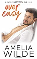 Over Easy (Main Street Single Dads #1)