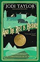 And the Rest is History (Chronicles of St. Mary's Book 8)