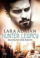 Hunter Legacy - Erlösung der Nacht (Hunter Legacy, #2)