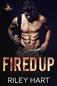 Fired Up (Fever Falls, #1)