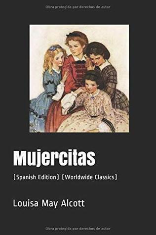 Mujercitas: (Worldwide Classics)