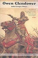 Owen Glendower: The Historical Novel