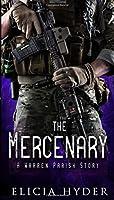 The Mercenary: A Warren Parish Story (The Soul Summoner Companion Stories)
