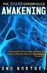Awakening: The Shard Chronicles Book 1
