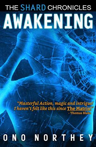 Awakening: The Shard Chronicles Book 1