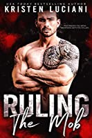 Ruling the Mob (Mob Lust #2)