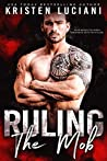 Ruling the Mob (The Mob Lust Series, #2)