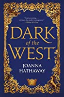 Dark of the West (Glass Alliance #1)