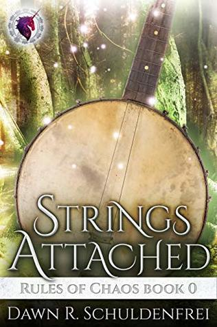 Strings Attached by Dawn R. Schuldenfrei