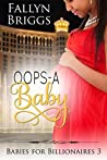 Oops-A-Baby (Babies For Billionaires Book 3)