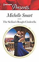 The Sicilian's Bought Cinderella (Conveniently Wed!)