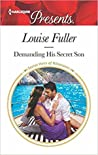 Demanding His Secret Son by Louise Fuller