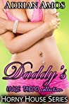 Daddy's HUGE TABOO collection (20 books from Horny House Series) (Horny House Collections Book 1)