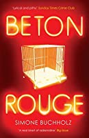 Beton Rouge (Chastity Riley Book 2)