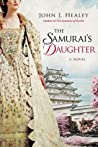 The Samurai's Daughter (Samurai #2)