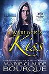 A Warlock's Kiss (The Order of the Black Oak - Warlocks #1)