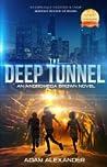 The Deep Tunnel: An Andromeda Brown Novel