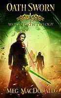 Oath Sworn (Wolf's Oath #1)